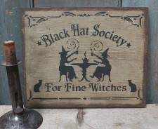 Primitive Wood Sign - Black Hat Society